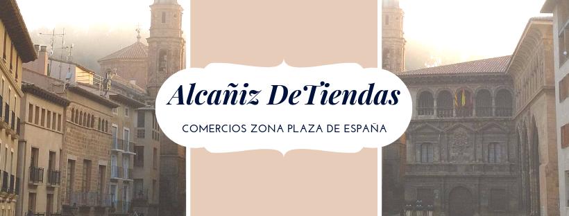 El comercio de la plaza de España ALCAÑIZ DETIENDAS